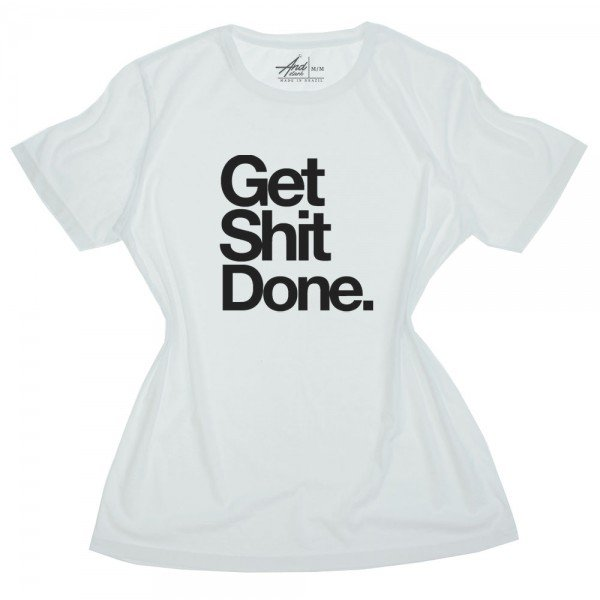 get shit done 01